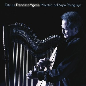 Este es Francisco Yglesia (CD version)